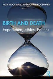 Birth and Death : Experience, Ethics, Politics - 1st Edition book cover