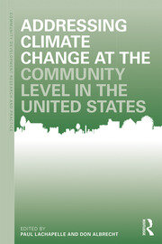 Addressing Climate Change at the Community Level in the United States - 1st Edition book cover
