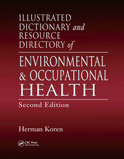 Illustrated Dictionary and Resource Directory of Environmental and Occupational Health, Second Edition - 2nd Edition book cover