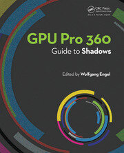 GPU Pro 360 Guide to Shadows - 1st Edition book cover