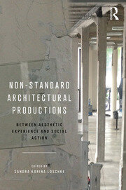 Non-Standard Architectural Productions - 1st Edition book cover