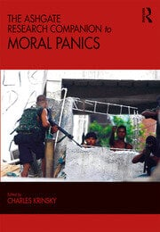 The Ashgate Research Companion to Moral Panics - 1st Edition book cover