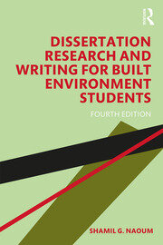 Dissertation Research and Writing for Built Environment Students - 4th Edition book cover