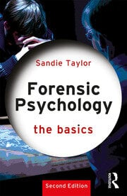 Forensic Psychology: The Basics - 2nd Edition book cover