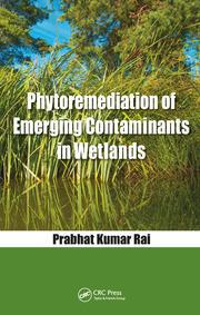 Phytoremediation of Emerging Contaminants in Wetlands