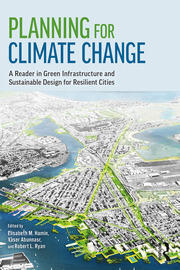 Planning for Climate Change : A Reader in Green Infrastructure and Sustainable Design for Resilient Cities - 1st Edition book cover