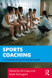 Sports Coaching - 1st Edition book cover