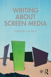 Writing About Screen Media - 1st Edition book cover