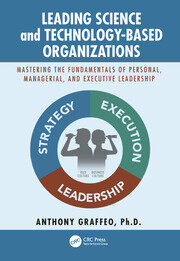 Leading Science and Technology-Based Organizations - 1st Edition book cover
