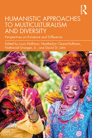 Humanistic Approaches to Multiculturalism and Diversity - 1st Edition book cover