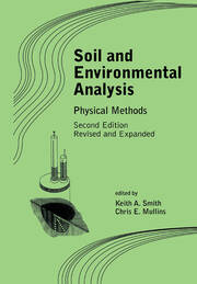 Soil and Environmental Analysis: Physical Methods, Revised, and Expanded