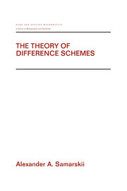 The Theory of Difference Schemes - 1st Edition book cover