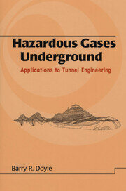 Hazardous Gases Underground: Applications to Tunnel Engineering