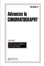 Advances in Chromatography: Volume 41