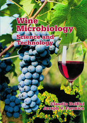 Wine Microbiology: Science and Technology