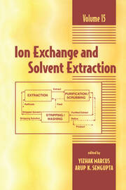Ion Exchange and Solvent Extraction: A Series of Advances, Volume 15