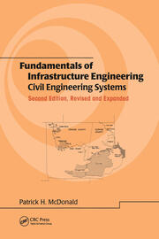 Fundamentals of Infrastructure Engineering: Civil Engineering Systems, Second Edition,