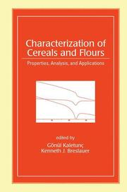 Characterization of Cereals and Flours: Properties, Analysis And Applications
