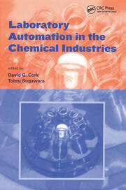 Laboratory Automation in the Chemical Indus - 1st Edition book cover