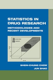 Statistics in Drug Research: Methodologies and Recent Developments