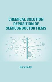 Chemical Solution Deposition Of Semiconductor Films