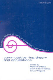 Commutative Ring Theory and Applications