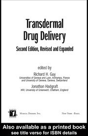 Transdermal Drug Delivery Systems: Revised and Expanded