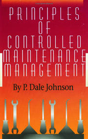 Principles of Controlled Maintenance - 1st Edition book cover