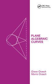 Plane Algebraic Curves - 1st Edition book cover