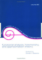 Functional Analysis, Holomorphy, and Approximation Theory - 1st Edition book cover