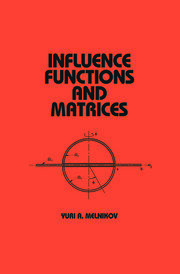 Influence Functions and Matrices - 1st Edition book cover