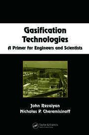 Gasification Technologies: A Primer for Engineers and Scientists