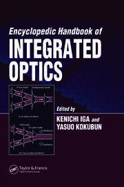 Encyclopedic Handbook of Integrated Optics