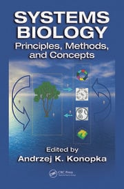 Systems Biology: Principles, Methods, and Concepts