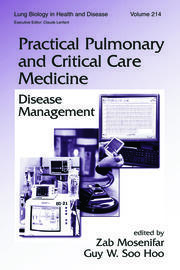 Practical Pulmonary and Critical Care Medicine: Disease Management