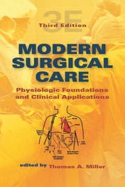 Modern Surgical Care: Physiologic Foundations and Clinical Applications