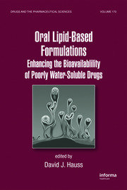Oral Lipid-Based Formulations: Enhancing the Bioavailability of Poorly Water-Soluble Drugs