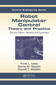 Robot Manipulator Control: Theory and Practice