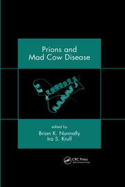 Prions and Mad Cow Disease - 1st Edition book cover