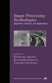 Image Processing Technologies: Algorithms, Sensors, and Applications