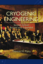 Cryogenic Engineering, Revised and Expanded