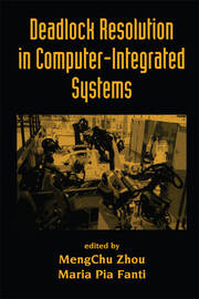 Deadlock Resolution in Computer-Integrated Systems - 1st Edition book cover