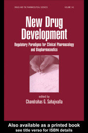 New Drug Development: Regulatory Paradigms for Clinical Pharmacology and Biopharmaceutics
