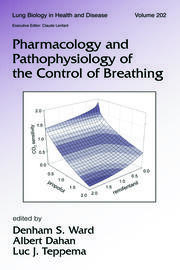 Pharmacology and Pathophysiology of the Control of Breathing