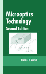 Microoptics Technology: Fabrication and Applications of Lens Arrays and Devices