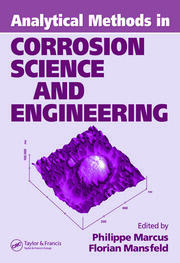 Analytical Methods In Corrosion Science and Engineering - 1st Edition book cover