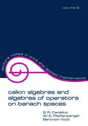 Calkin Algebras and Algebras of Operators on Banach SPates - 1st Edition book cover