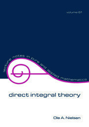 Direct Integral Theory - 1st Edition book cover