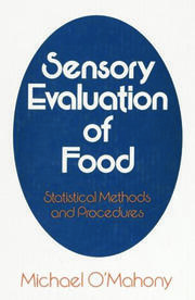 Sensory Evaluation of Food - 1st Edition book cover