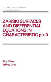 Zariski Surfaces and Differential Equations in Characteristic P < O - 1st Edition book cover